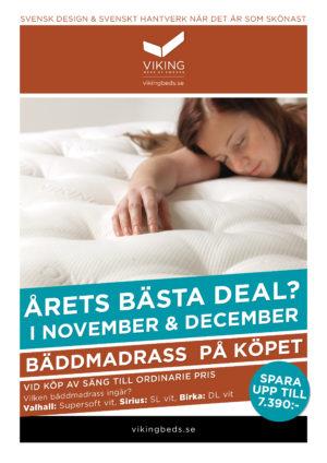 Hos oss kan du nu köpa säng med bra rabatt. Du får bäddmadrass på köpet när du köper en säng från Viking.