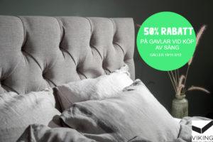 Erbjudande med 50% rabatt på gavel när du köper säng från Viking beds hos oss.