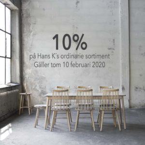 Just nu ett bra erbjudande med 10% rabatt på alla möbler från Hans K. Allt från stolar till matbord, vitrinskåp och hallmöbler ingår.