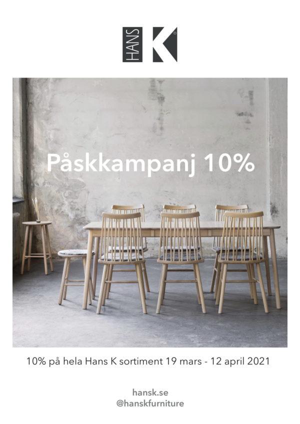 Erbjudande på alla möbler från Hans K 10% rabatt.
